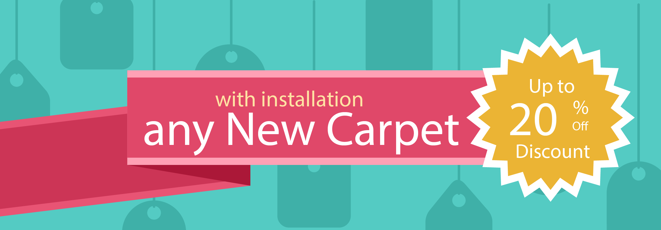With installation any new carpet